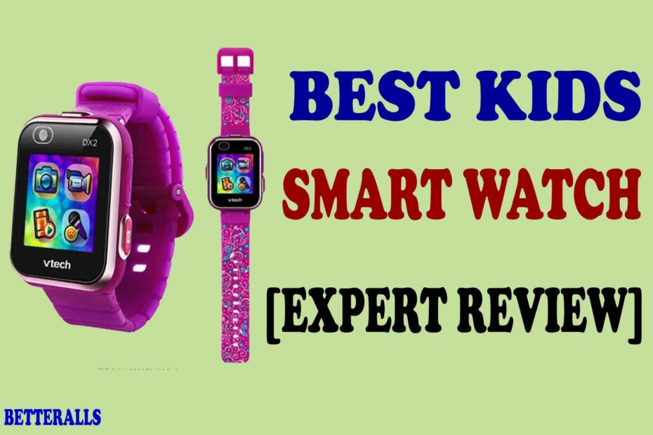 best kids smart watch