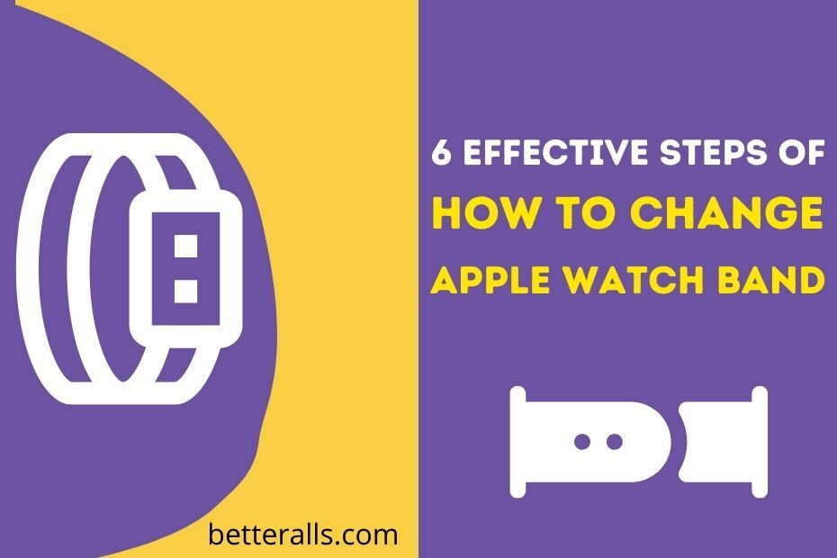 How to Change Apple Watch Band