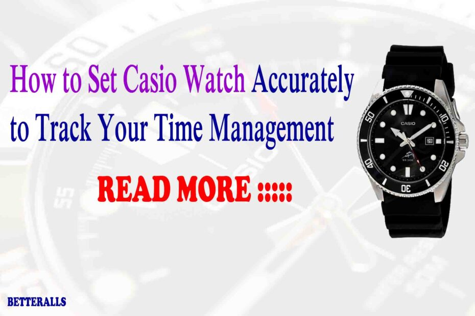How to Set Casio Watch
