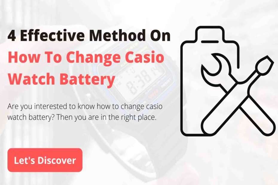 how to change casio watch battery